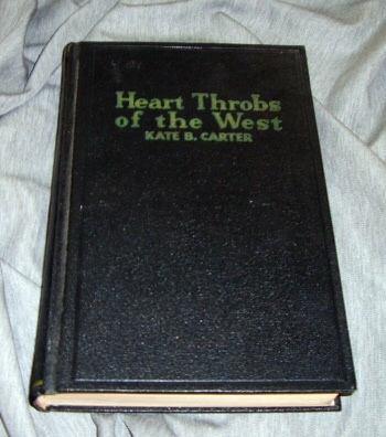 Image for HEART THROBS OF THE WEST - VOL 1 - A Unique Volume Treating Definite Subjects of Western History
