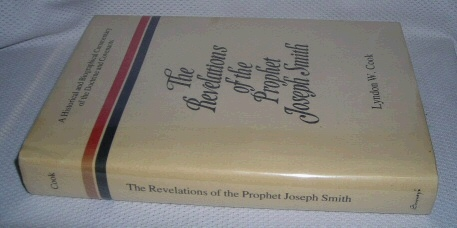 Image for THE REVELATIONS OF THE PROPHET JOSEPH SMITH -  A Historical and Biographical Commentary of the Doctrine and Covenants