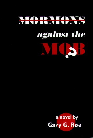 Image for MORMONS AGAINST THE MOB