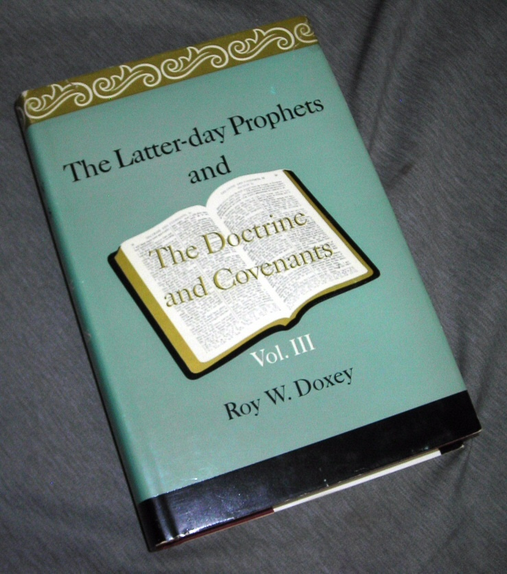 Image for The Latter-day Prophets and the Doctrine and Covenants Sections 77 to 106