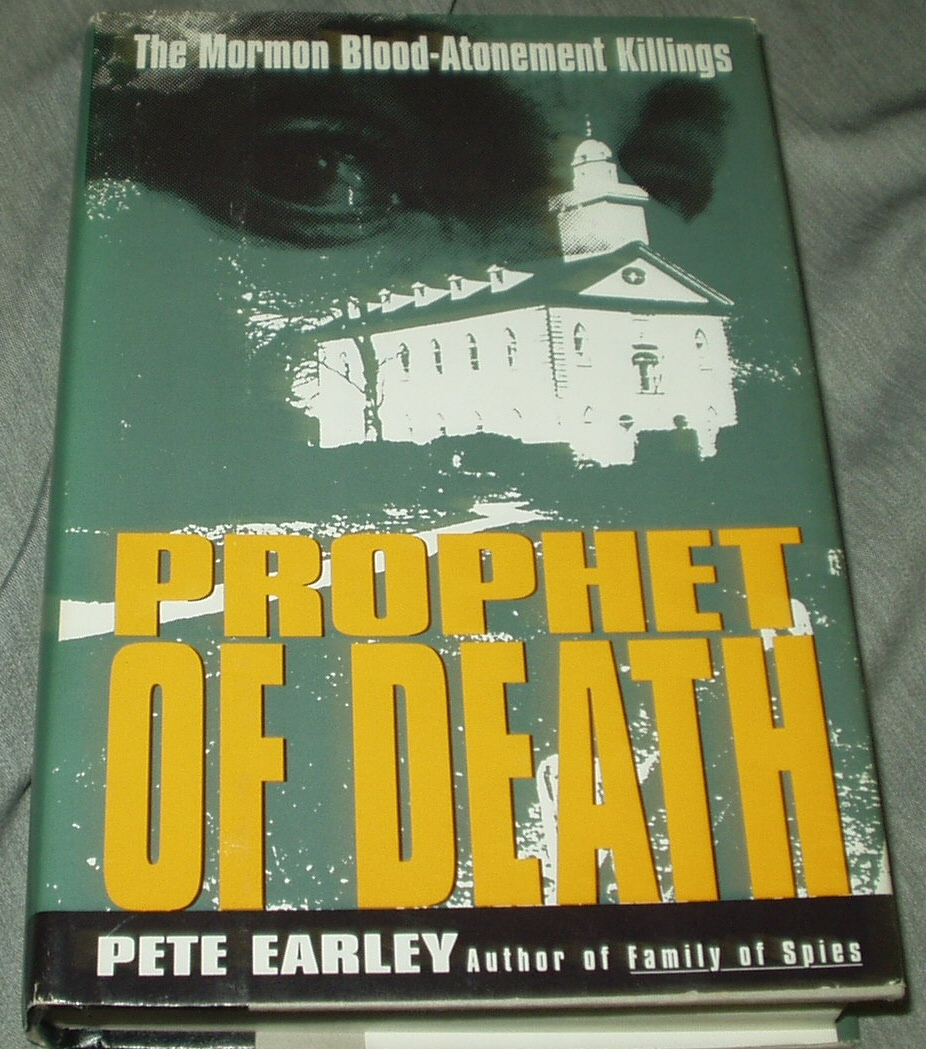 Image for PROPHET OF DEATH The Mormon Blood-Atonement Killings