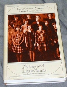 Image for SISTERS AND LITTLE SAINTS - One Hundred Years of Primary