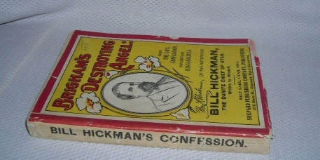 Image for Brigham's Destroying Angel - Being the Life Confession and Startling Disclosures on the Notorious Bill Hickman the Danite Chief of Utah