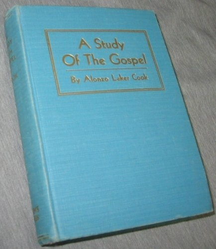 Image for A Study of the Gospel of Our Savior, Vol. 1