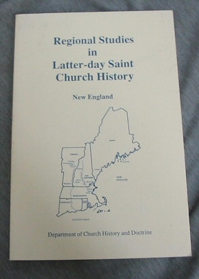 Image for REGIONAL STUDIES IN LATTER-DAY SAINT CHURCH HISTORY -  New England