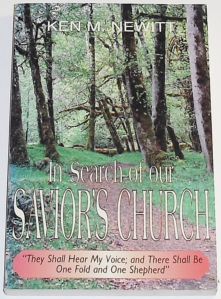 Image for IN SEARCH OF OUR SAVIOR'S CHURCH;  THEY SHALL HEAR MY VOICE: AND THERE SHALL BE ONE FOLD AND ONE SHEPHERD