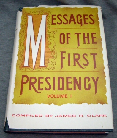 Image for MESSAGES OF THE FIRST PRESIDENCY -  Volume 1