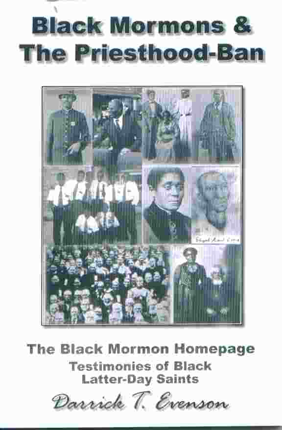 Image for BLACK MORMONS AND THE PRIESTHOOD - BAN:  The Black Mormon Testimonies of Black Latter-Day Saints
