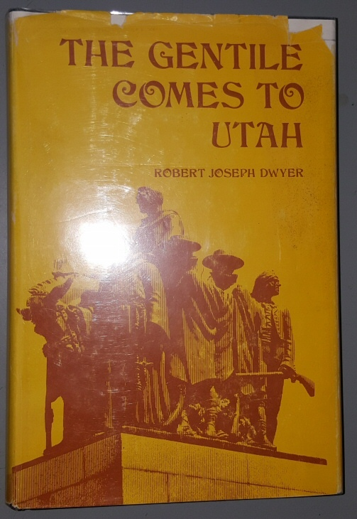 Image for The Gentile Comes to Cache Valley: A Study of the Logan Apostasies of 1874 and the Establishment of Non-Mormon Churches in Cache Valley, 1873-1913