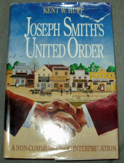 Image for JOSEPH SMITH'S UNITED ORDER -  A Non-Communalistic Interpretation