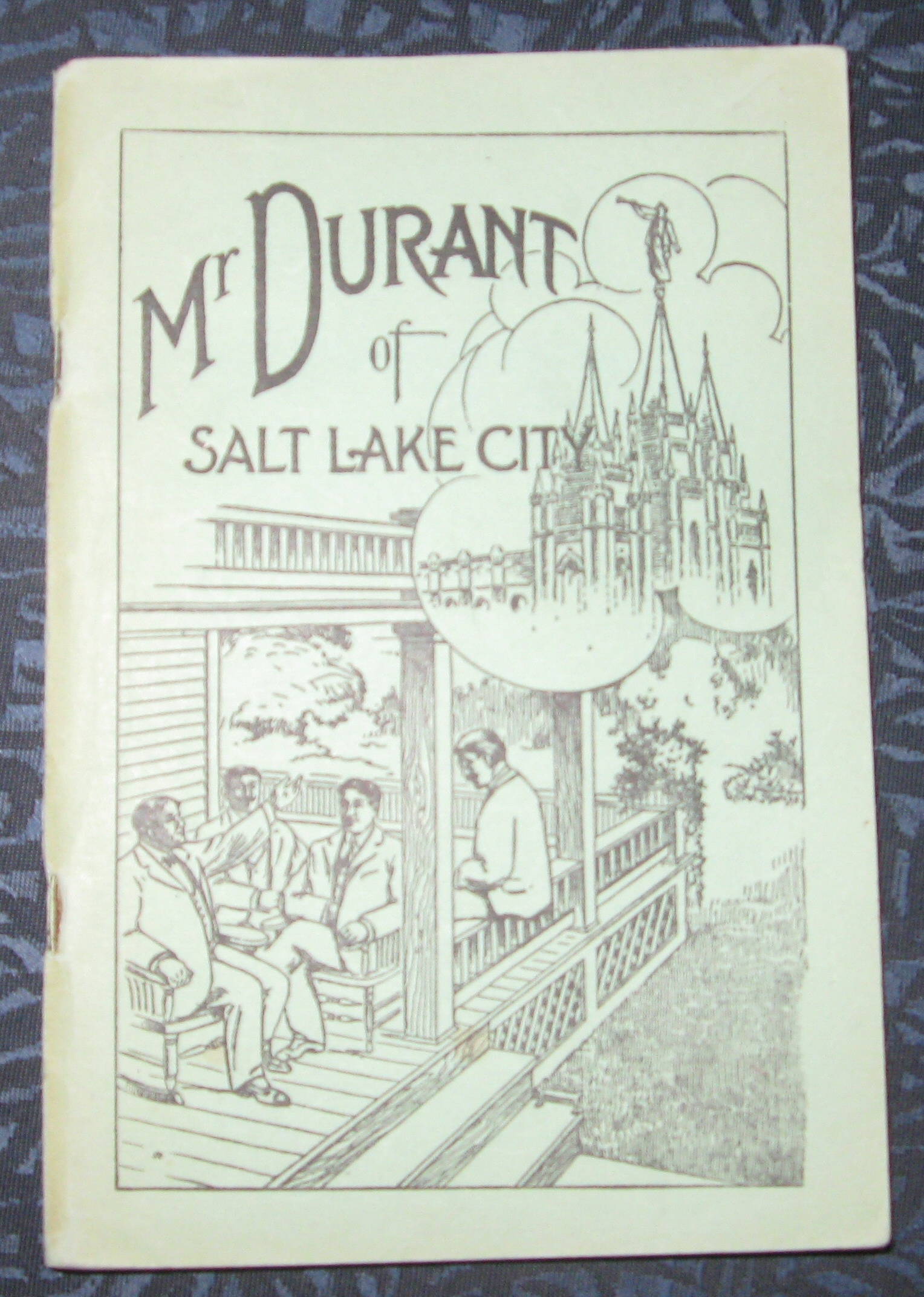 Image for Mr. Durant of Salt Lake City - That Mormon