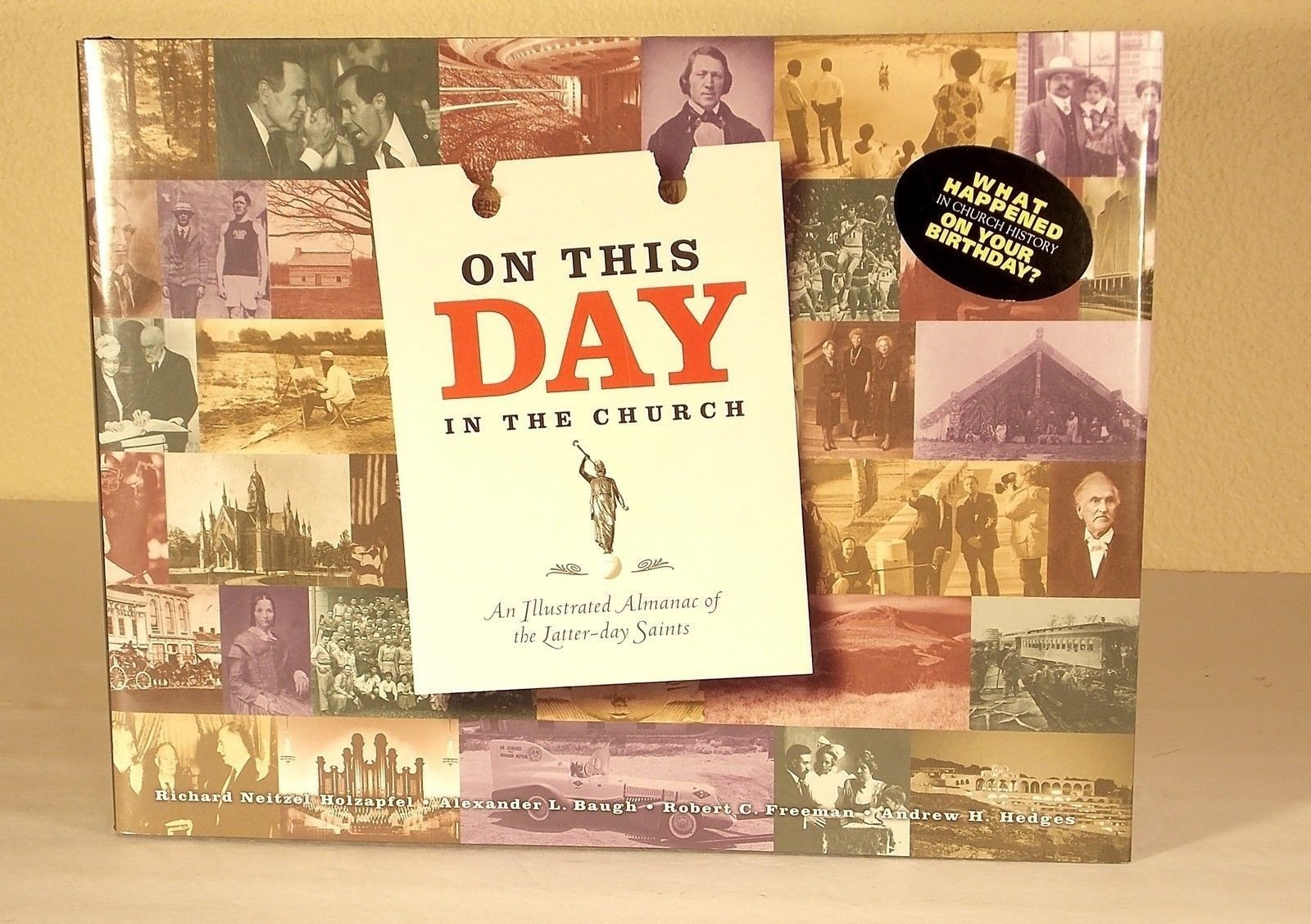 Image for ON THIS DAY IN THE CHURCH - An Illustrated Almanac of the Latter-Day Saints - What Happen in Chruch History on Your Birthday