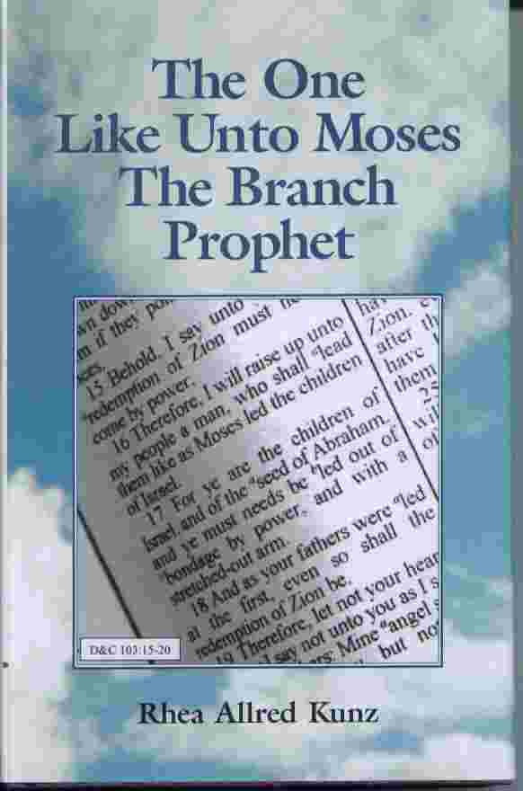 Image for The One like Unto Moses - The Branch Prophet