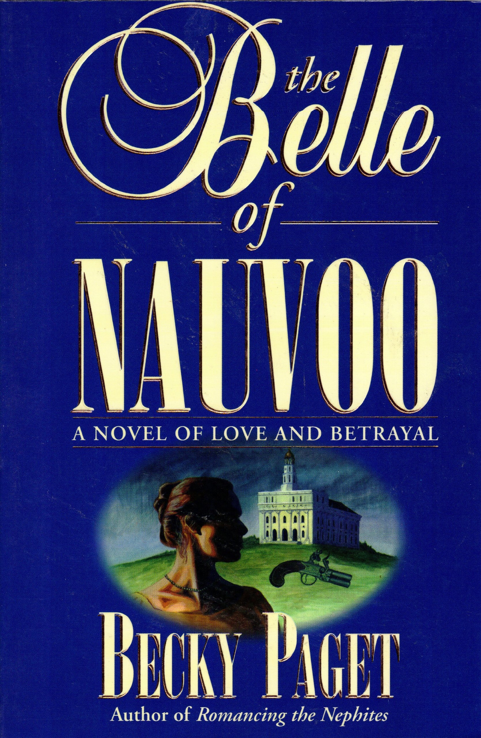 Image for THE BELLE OF NAUVOO