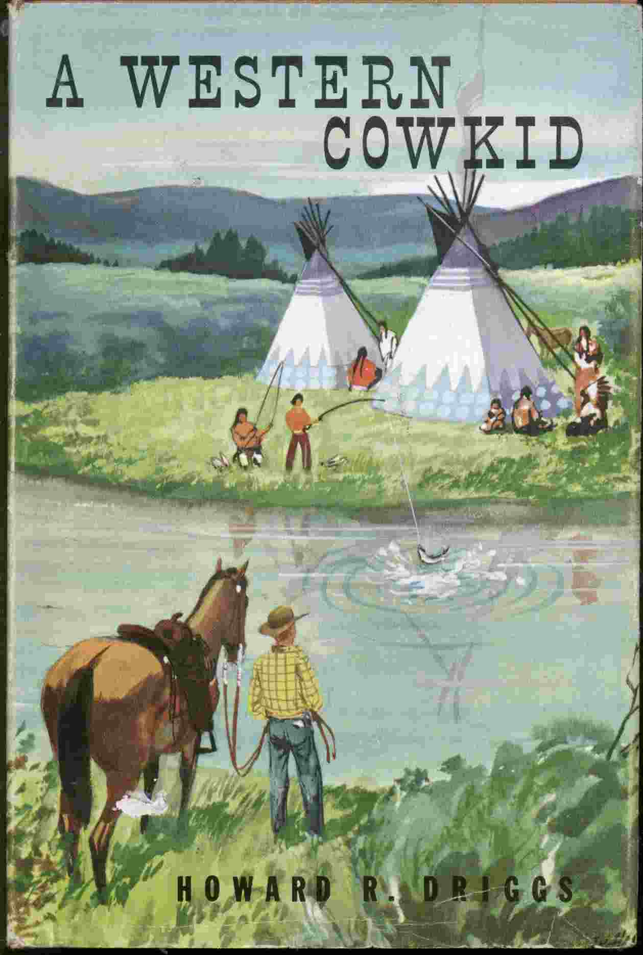 Image for A western cowkid: On trails and ranches of the West
