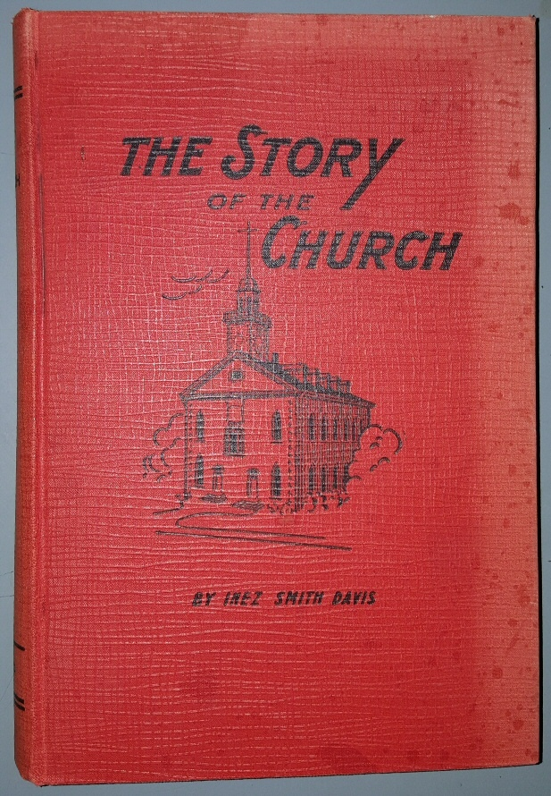Image for THE STORY OF THE CHURCH (MORMON)