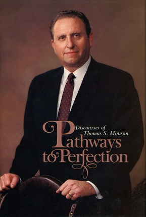 Image for Pathways to Perfection Discourses of Thomas S. Monson