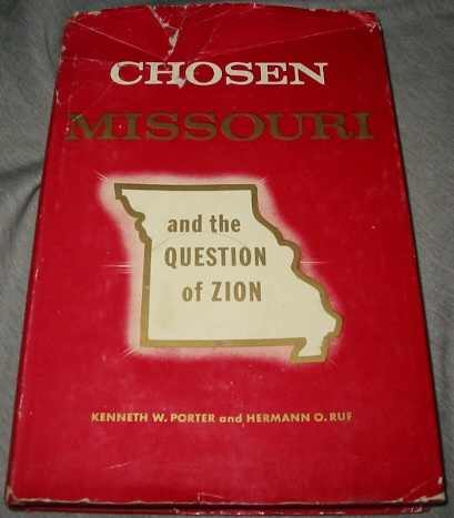 Image for CHOSEN MISSOURI AND THE QUESTION OF ZION