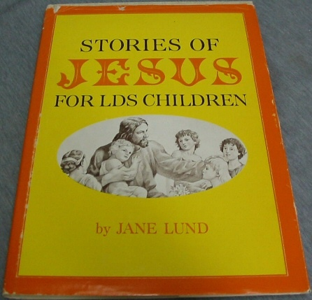 Image for STORIES OF JESUS FOR LDS CHILDREN
