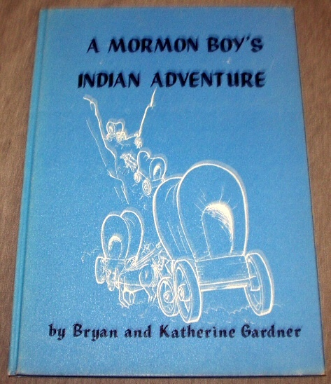 Image for A MORMON BOY'S INDIAN ADVENTURE