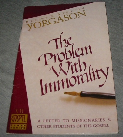 Image for The Problem with Immorality - A Letter to Missionaries & Other Students of the Gospel