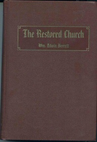 Image for THE RESTORED CHURCH A Brief History of the Growth and Doctrines of the Church of Jesus Christ of Latter-Day Saints