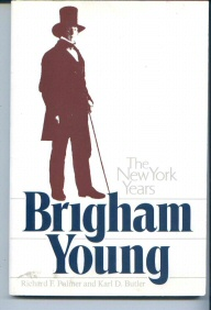 Image for BRIGHAM YOUNG THE NEW YORK YEARS Charles Redd Monographs in Western History No. 14
