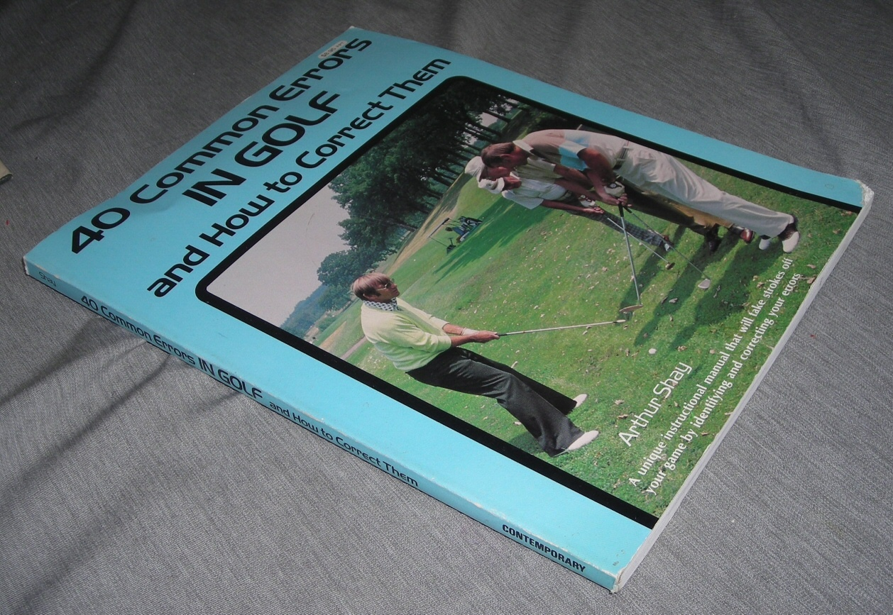 Image for 40 COMMON ERRORS IN GOLF AND HOW TO CORRECT THEM