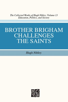 Image for Brother Brigham Challenges the Saints