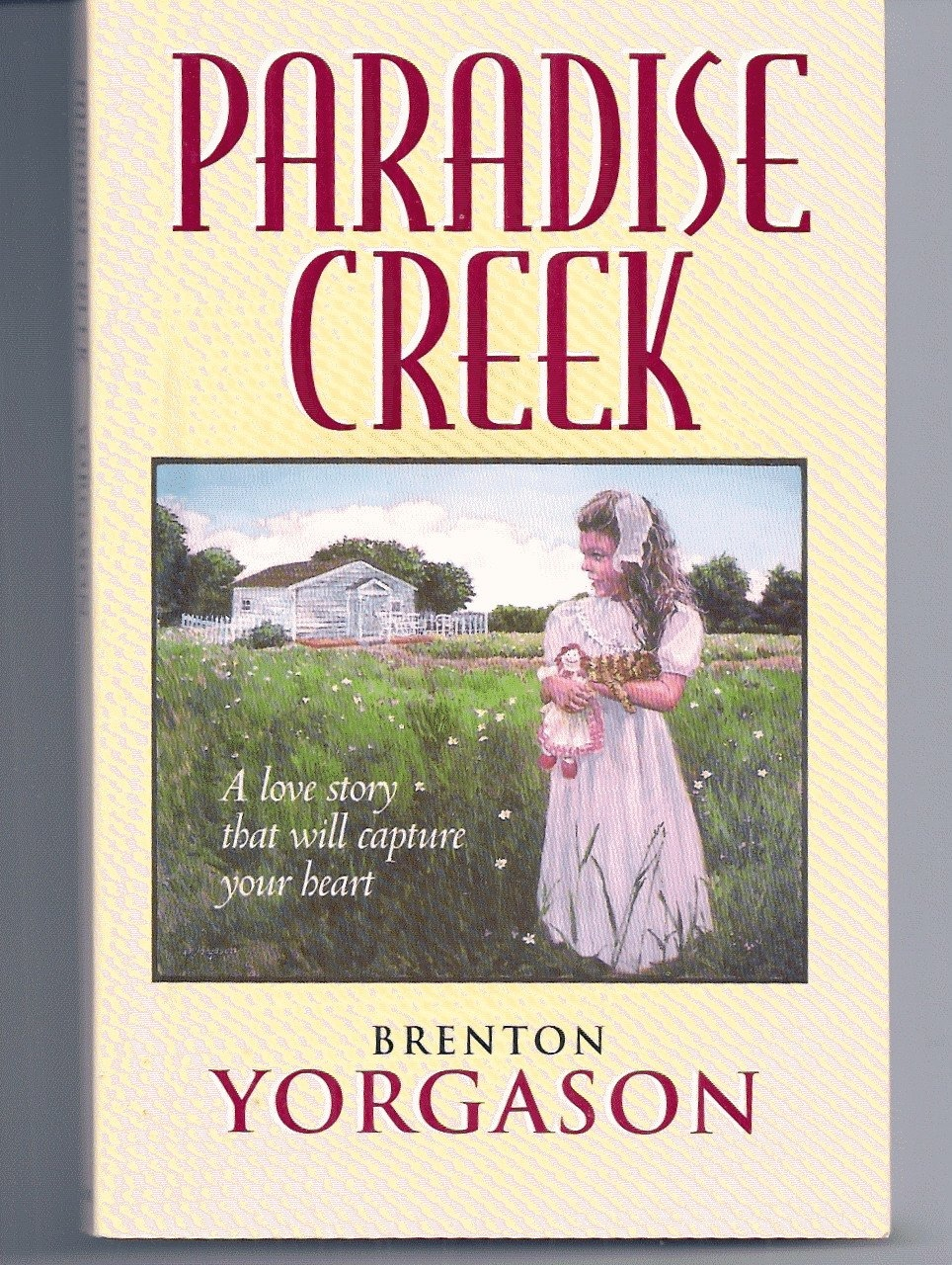 Image for PARADISE CREEK A Love Story That Will Caputure Your Heart
