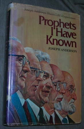 Image for PROPHETS I HAVE KNOWN -  Joseph Anderson Shares Life's Experiences