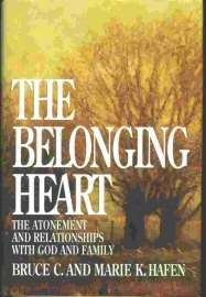 Image for THE BELONGING HEART -  The Atonement and Relationships with God and Family
