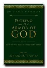 Image for Putting on the Armor of God - How to Win Your Battles with Satan