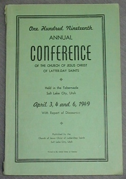 Image for OFFICIAL REPORT - 119TH ANNUAL CONFERENCE OF THE CHURCH OF JESUS CHRIST OF LATTER-DAY SAINTS:  April 3, 4, 6, 1949