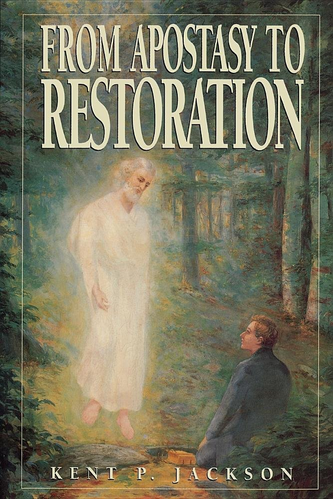 Image for FROM APOSTASY TO RESTORATION