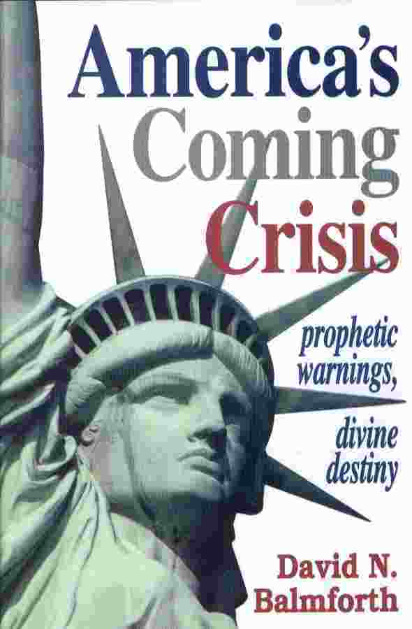 Image for AMERICA'S COMING CRISIS - Prophetic Warnings, Divine Destiny