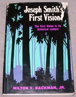 Image for JOSEPH SMITH'S FIRST VISION -  The First Vision in its Historical Context
