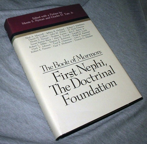 Image for The Book of Mormon Vol. 2 - First Nephi - the Doctrinal Foundation (Symposium Ser. )