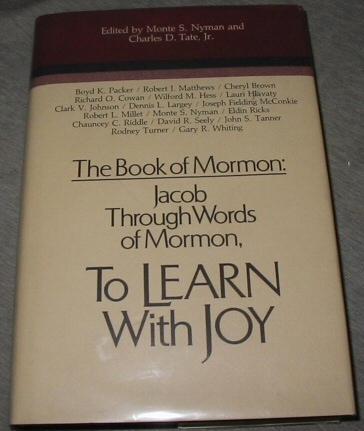 Image for The Book of Mormon - Vol 4 - Jacob through Words of Mormon - to Learn with Joy (Symposium Ser. )