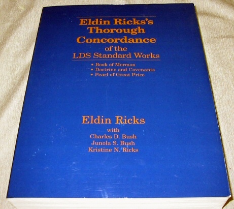 Image for Eldin Ricks's Thorough Concordance of the LDS Standard Works Book of Mormon, Doctrine and Covenants, Pearl of Great Price