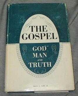 Image for THE GOSPEL - God, Man, & Truth