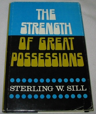 Image for THE STRENGTH OF GREAT POSSESSIONS