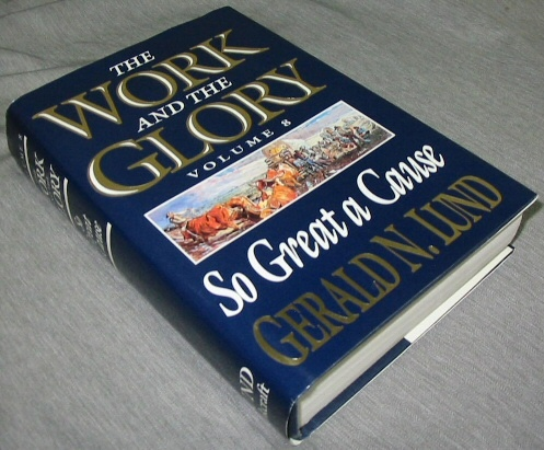 Image for THE WORK AND THE GLORY - VOL 8 -  So Great a Cause