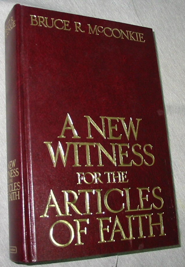 Image for A NEW WITNESS FOR THE ARTICLES OF FAITH