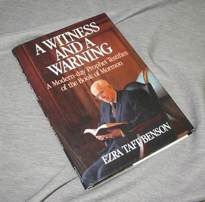 Image for A WITNESS AND A WARNING -  A Modern-Day Prophet Testifies of the Book of Mormon
