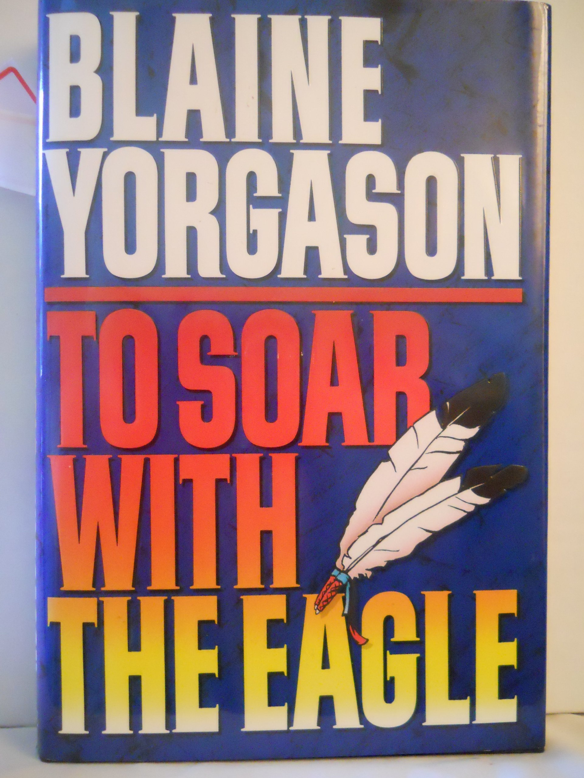 Image for TO SOAR WITH THE EAGLE