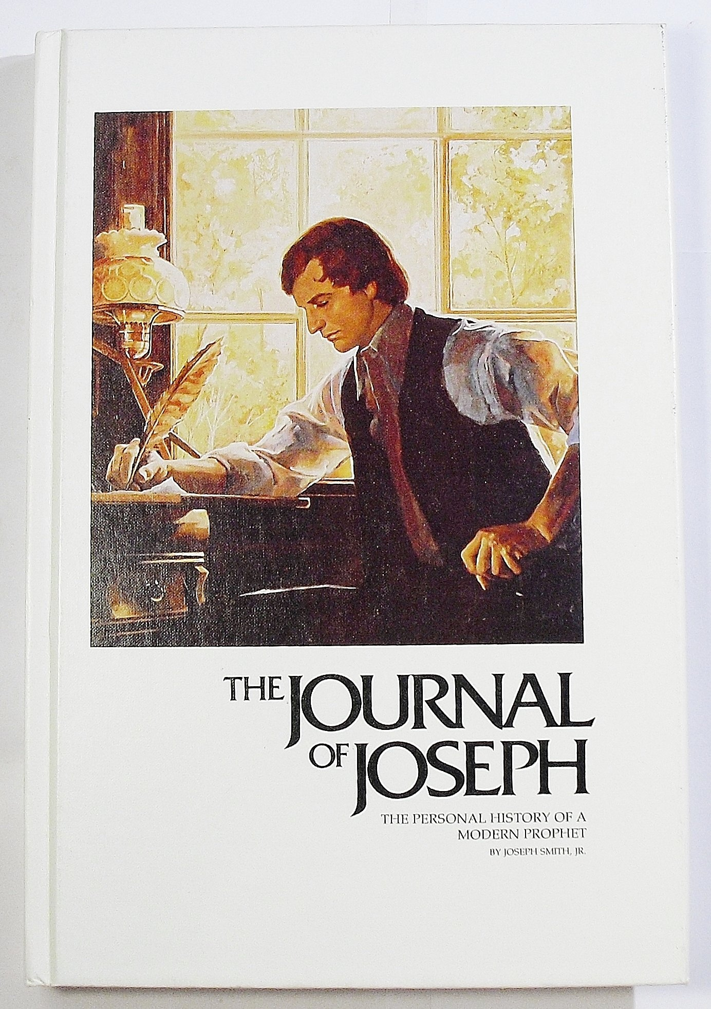 Image for THE JOURNAL OF JOSEPH (SMITH) -  The Personal Diary of a Modern Prophet