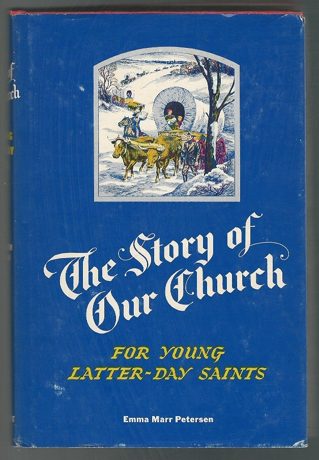 Image for THE STORY OF OUR CHURCH For Young Latter-Day Saints