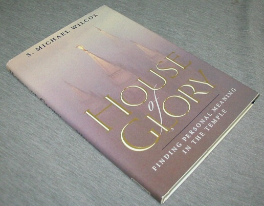 Image for HOUSE of GLORY -  Finding Personal Meaning in the Temple