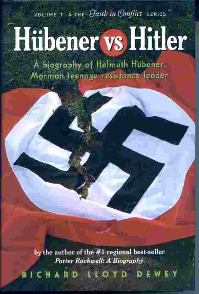Image for HUBENER VS HITLER - A Biography of Helmuth Hubener, Mormon Teenage Resistance Leader